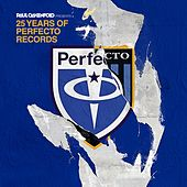 25 Years Of Perfecto Records (Mixed by Paul Oakenfold) von Various Artists