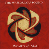 The Wassoulou Sound: Women Of Mali by Various Artists