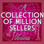A Collection of Million Sellers by Various Artists