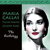 Maria Callas the Anthology by Maria Callas