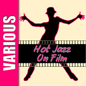Hot Jazz on Film, Vol. 4 by Various Artists