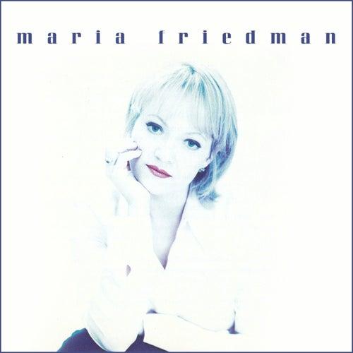 Maria Friedman by Maria Friedman