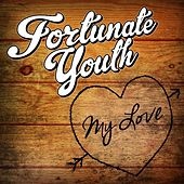 My Love by Fortunate Youth