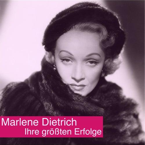Ihre größten Erfolge by Marlene Dietrich