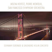 Dohnanyi: Serenade - Gruenberg: Violin Concerto by Jascha Heifetz
