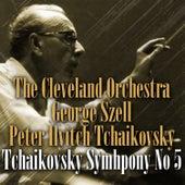 Tchaikovsky: Symhpony No. 5 by Cleveland Orchestra