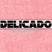 Delicado by Various Artists