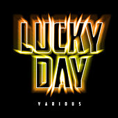 Lucky Day by Various Artists