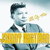 All of Me by Johnny Hartman