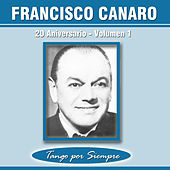 20 Aniversario, Vol. 1 by Francisco Canaro