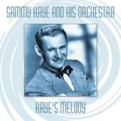 Kaye's Melody by Sammy Kaye