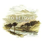 To Be Loved by Thad Cockrell