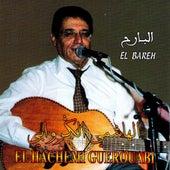El Bareh by Hachemi Guerouabi