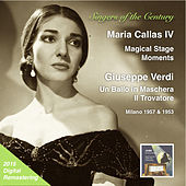 Singers of the Century: Maria Callas, Vol. 4 – Magical Stage Moments (2015 Digital Remaster) [Live] by Maria Callas