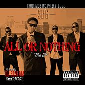TruceMob Inc. Presents: All or Nothing the EP (Hosted by DJ Scream #HoodRich) by Sbg