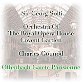 Offenbach: Gaiete Parisienne by Orchestra of the Royal Opera House, Covent Garden