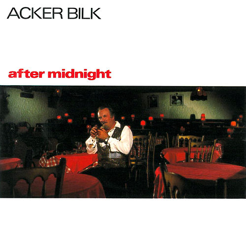 After Midnight by Acker Bilk