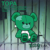 Love Prison EP by Topa