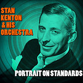 Portrait on Standards by Stan Kenton