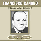 20 Aniversario, Vol. 2 by Francisco Canaro