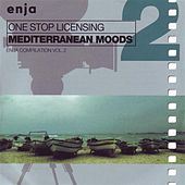 Mediterranean Moods: One Stop Licensing (Enja Compilation Vol. 2) by Various Artists
