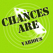 Chances Are by Various Artists
