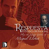 Respuesta: Stefano Grondona Plays the Guitar Works of Miguel Llobet by Stefano Grondona