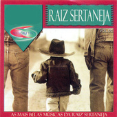 Raíz Sertaneja, Vol. 1 (As Mais Belas Músicas da Raiz Sertaneja) by Various Artists