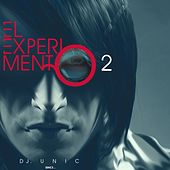 El Experimento 2 (DJ Unic) by Various Artists