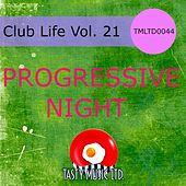 Club Life Vol. 21 by Various Artists