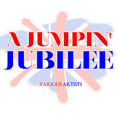 A Jumpin' Jubilee by Various Artists