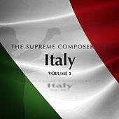 The Supreme Composers of Italy vol. 1 by Various Artists
