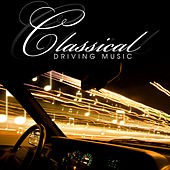 Classical Driving Music by Various Artists