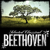 Selected Classical: Beethoven by Various Artists