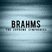Brahms - The Supreme Symphonies by Alfred Scholz