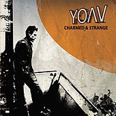 Charmed And Strange by Yoav