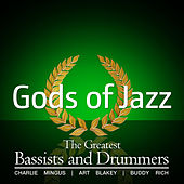 Gods of Jazz Vol. 5 - The Greatest Bassists and drummers by Various Artists