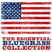 The Essential Bluegrass Collection by Various Artists