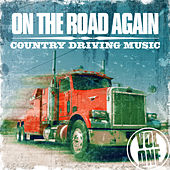 On the Road Again - Country Driving Music by Various Artists