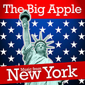 The Big Apple - Music From New York by Various Artists