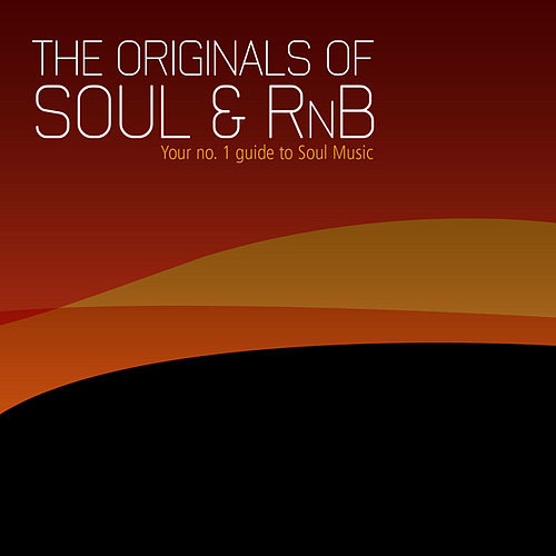 The Originals of Soul & RnB by Various Artists