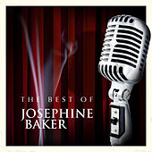 The Best of Josephine Baker by Josephine Baker