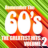 Remembering the 60's : The Greatest Hits Vol. 2 by Various Artists