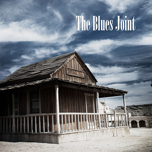 The Blues Joint by Various Artists