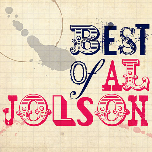 Best of Al Jolson by Al Jolson