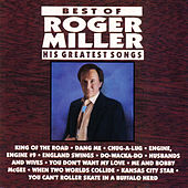 Best Of Roger Miller: His Greatest Songs by Roger Miller