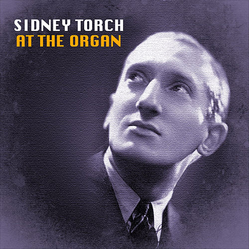 At the Organ by Sidney Torch