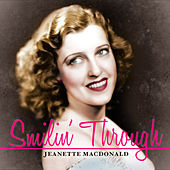 Smilin' Through by Jeanette MacDonald