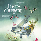Le Piano d'argent by Various Artists