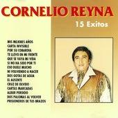 Cornelio Reyna 15 Exitos by Cornelio Reyna